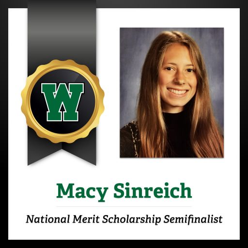 Congratulations to 2021 National Merit® Scholarship Program Semifinalist Macy Sinreich!