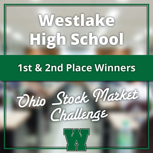 Westlake High School students take first and second place in Ohio Virtual Stock Market Challenge!