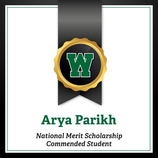 Congratulations to Arya Parikh for Being a Commended Student in the 2021 National Merit® Scholarship Program