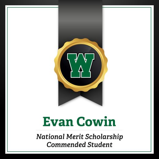 Congratulations to 2021 National Merit Scholarship Program Commended Student Evan Cowin