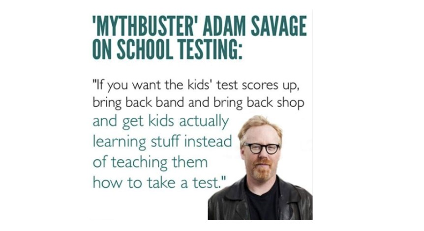 Poster of Adam Savage from the TV show Mythbusters on school testing