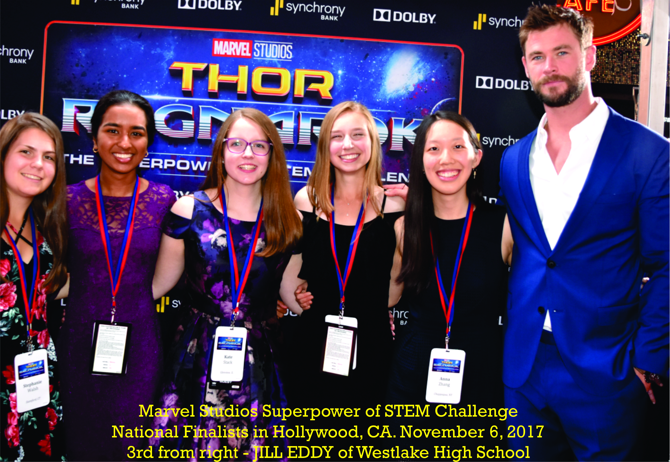 "Marvel Studios Superpower of STEM Challenge - National Finalists at the red carpet premier screening of the new movie ""Thor - Ragnarok"" in Hollywood, CA. - Jill Eddy of Westlake High School - 3rd from right 11-6-18"